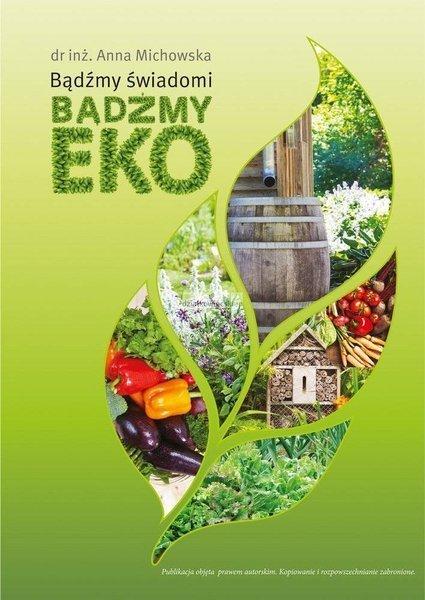 Bądźmy świadomi, bądźmy eko ebook