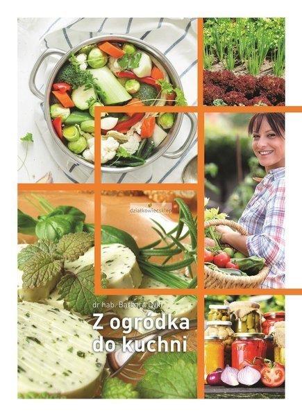 Z ogródka do kuchni ebook